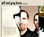 Jeff and Greg Burns